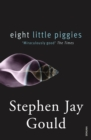 Eight Little Piggies : Reflections in Natural History - Book
