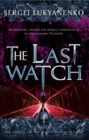 The Last Watch : (Night Watch 4) - Book