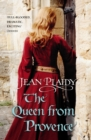 The Queen From Provence : (Plantagenet Saga) - Book