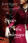 Spain for the Sovereigns : (Isabella & Ferdinand Trilogy) - Book