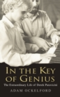 In The Key of Genius : The Extraordinary Life of Derek Paravicini - Book