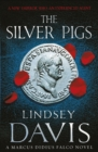 The Silver Pigs : (Falco 1) - Book