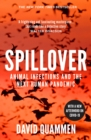 Spillover : Animal Infections and the Next Human Pandemic - Book