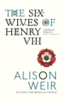 The Six Wives of Henry VIII - Book
