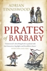 Pirates Of Barbary : Corsairs, Conquests and Captivity in the 17th-Century Mediterranean - Book