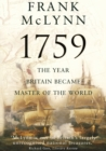 1759 : The Year Britain Became Master of the World - Book