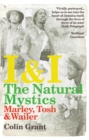 I & I: The Natural Mystics : Marley, Tosh and Wailer - Book