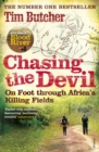 Chasing the Devil : On Foot Through Africa's Killing Fields - Book