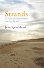 Strands : A Year of Discoveries on the Beach - Book