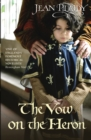 The Vow on the Heron : (Plantagenet Saga) - Book