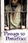 Passage to Pontefract : (Plantagenet Saga) - Book