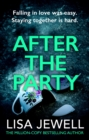 After the Party : From the number one bestselling author of The Family Upstairs - Book