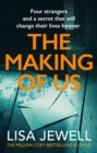 The Making of Us : From the number one bestselling author of The Family Upstairs - Book