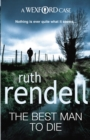 The Best Man To Die : (A Wexford Case) - Book