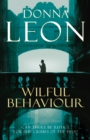 Wilful Behaviour : (Brunetti 11) - Book