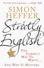 Strictly English : The correct way to write ... and why it matters - Book