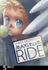 Maximum Ride: Manga Volume 5 - Book