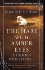 The Hare With Amber Eyes : A Hidden Inheritance - Book
