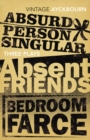 Three Plays - Absurd Person Singular, Absent Friends, Bedroom Farce - Book