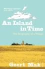 An Island in Time : The Biography of a Village - Book