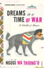 Dreams in a Time of War - Book