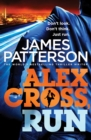 Alex Cross, Run : (Alex Cross 20) - Book
