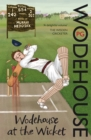 Wodehouse At The Wicket : A Cricketing Anthology - Book