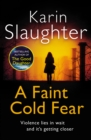 A Faint Cold Fear : (Grant County series 3) - Book