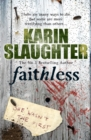 Faithless : (Grant County series 5) - Book