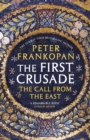 The First Crusade : The Call from the East - Book
