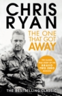 The One That Got Away : The legendary true story of an SAS man alone behind enemy lines - Book