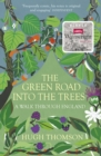 The Green Road into the Trees - Book