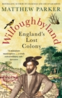 Willoughbyland : England's Lost Colony - Book