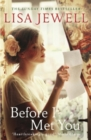 Before I Met You : From the number one bestselling author of The Family Upstairs - Book