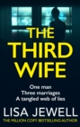 The Third Wife : From the number one bestselling author of The Family Upstairs - Book
