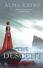 The Descent : (Book 3 of The Immortal Trilogy) - Book