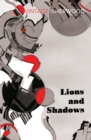 Lions and Shadows - Book