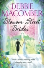 Blossom Street Brides : A Blossom Street Novel - Book