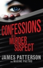 Confessions of a Murder Suspect : (Confessions 1) - Book