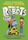 House of Robots: Robots Go Wild! : (House of Robots 2) - Book