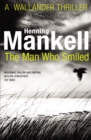 The Man Who Smiled : Kurt Wallander - Book
