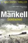 Sidetracked : Kurt Wallander - Book