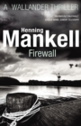 Firewall : Kurt Wallander - Book