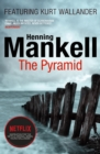 The Pyramid : Kurt Wallander - Book