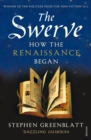 The Swerve : How the Renaissance Began - Book