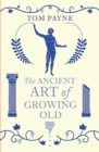 The Ancient Art of Growing Old - Book