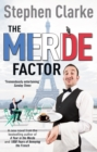 The Merde Factor : How to survive in a Parisian Attic - Book