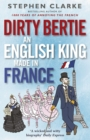 Dirty Bertie: An English King Made in France - Book