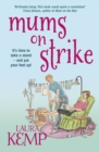 Mums on Strike - Book