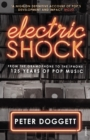 Electric Shock : From the Gramophone to the iPhone - 125 Years of Pop Music - Book